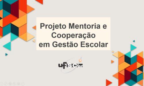 Imagem de divulgação do Projeto Mentoria e Cooperação em Gestão Escolar